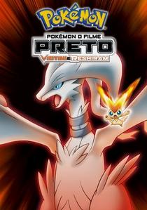 Pokémon o Filme: Preto - Victini e Reshiram - Poster / Capa / Cartaz - Oficial 1