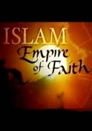 Islã: Império da Fé (Islam: Empire of Faith)