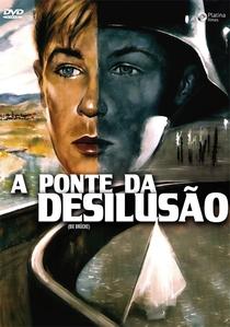 A Ponte da Desilusão - Poster / Capa / Cartaz - Oficial 6