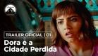 Dora e a Cidade Perdida   Trailer Oficial #1   LEG   Paramount Pictures Brasil