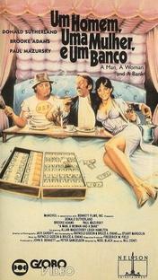 Um Homem, uma Mulher e um Banco - Poster / Capa / Cartaz - Oficial 1