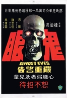 Ghost Eyes (Gui Yan)