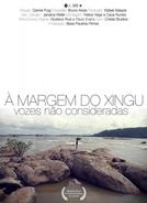 À Margem do Xingu - Vozes Não Consideradas (À Margem do Xingu - Vozes Não Consideradas)
