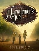 Um Duelo de Cavaleiros (A Gentlemen's Duel)