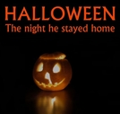 Halloween - The Night He Stayed Home (Halloween - The Night He Stayed Home)
