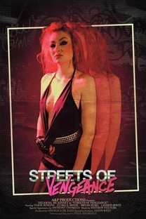 Streets of Vengeance - Poster / Capa / Cartaz - Oficial 2