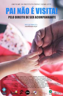 Pai Não É Visita! - Poster / Capa / Cartaz - Oficial 1