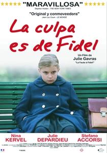 A Culpa é do Fidel - Poster / Capa / Cartaz - Oficial 6