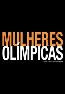 Mulheres Olímpicas - Poster / Capa / Cartaz - Oficial 1