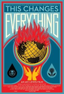 Naomi Klein: Isso Muda Tudo - Poster / Capa / Cartaz - Oficial 1