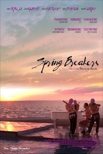 Spring Breakers: Garotas Perigosas - Poster / Capa / Cartaz - Oficial 3