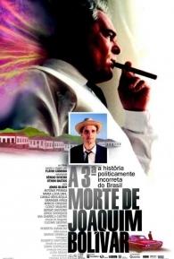 A 3ª Morte de Joaquim Bolívar - Poster / Capa / Cartaz - Oficial 1