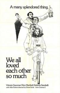 Nós que nos Amávamos Tanto - Poster / Capa / Cartaz - Oficial 5