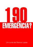 190 Emergência? (190 Emergência?)