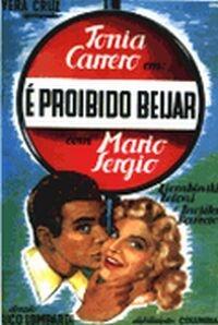 É Proibido Beijar - Poster / Capa / Cartaz - Oficial 1