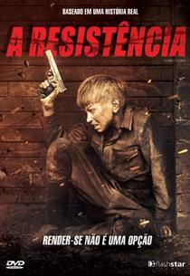 A Resistência - Poster / Capa / Cartaz - Oficial 2