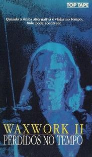 Waxwork II - Perdidos no Tempo - Poster / Capa / Cartaz - Oficial 4