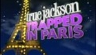 "(HQ) True Jackson's ""Trapped In Paris"" - Official Promo"