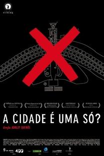 A Cidade é uma Só - Poster / Capa / Cartaz - Oficial 2