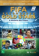 Gold Stars: A História Oficial da Copa do Mundo FIFA (Gold Stars: The Story of the FIFA World Cup Tournaments)