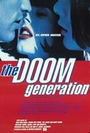 Geração Maldita (The Doom Generation)