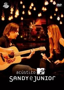 Acústico MTV - Sandy e Junior - Poster / Capa / Cartaz - Oficial 1