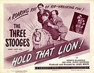 Os Três Patetas - Segurem o Leão! (The Three Stooges - Hold That Lion!)