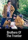 Fronteira Selvagem (BROTHERS OF THE FRONTIER)