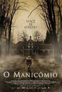 O Manicômio - Poster / Capa / Cartaz - Oficial 1