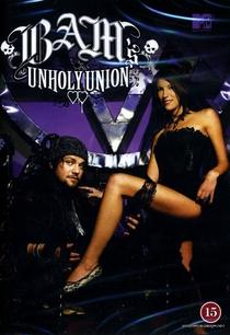Bam's Unholy Union - Poster / Capa / Cartaz - Oficial 1