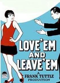 Love 'Em and Leave 'Em - Poster / Capa / Cartaz - Oficial 2