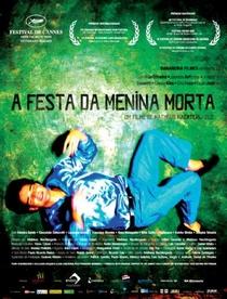 A Festa da Menina Morta - Poster / Capa / Cartaz - Oficial 1