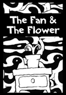 The Fan and the Flower (The Fan and the Flower)