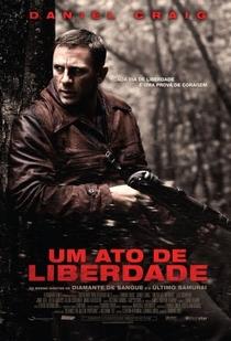 Um Ato de Liberdade - Poster / Capa / Cartaz - Oficial 1
