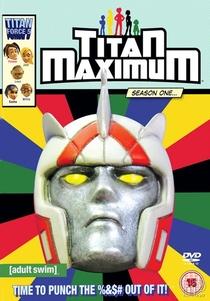 Titan Maximum - Poster / Capa / Cartaz - Oficial 1