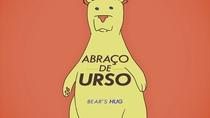 Abraço de Urso - Poster / Capa / Cartaz - Oficial 1