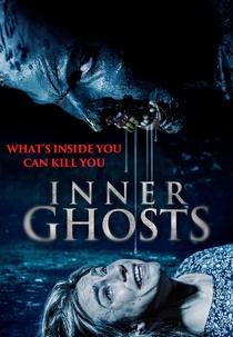 Inner Ghosts - Fantasmas Interiores - Poster / Capa / Cartaz - Oficial 1