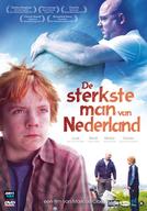 O Homem Mais Forte da Holanda (De sterkste man van Nederland)
