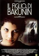 Il Figlio di Bakunin (Il figlio di Bakunin)