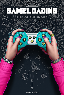 GameLoading: Rise of the Indies - Poster / Capa / Cartaz - Oficial 1