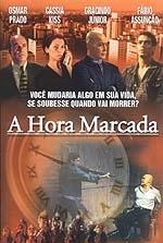 A Hora Marcada - Poster / Capa / Cartaz - Oficial 1