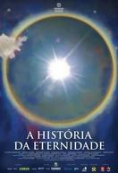 A História da Eternidade (A História da Eternidade)