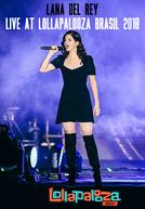 Lana Del Rey - Live at Lollapalooza Brasil 2018 (Lana Del Rey - Live at Lollapalooza Brasil 2018)