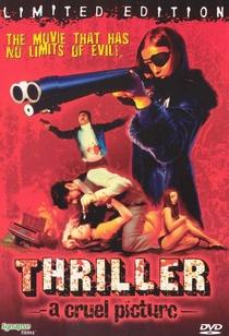Thriller - Um Filme Cruel - Poster / Capa / Cartaz - Oficial 3