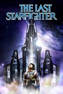 O Último Guerreiro das Estrelas - Poster / Capa / Cartaz - Oficial 3