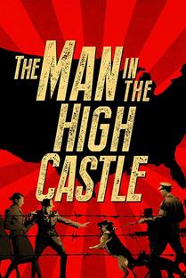 O Homem do Castelo Alto (1ª Temporada) - Poster / Capa / Cartaz - Oficial 4