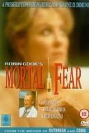 A Fórmula da Morte (Mortal Fear)