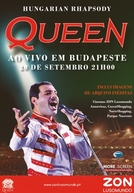Hungarian Rhapsody: Queen Ao Vivo em Budapeste '86 (Queen - Hungarian Rhapsody: Live In Budapest '86)