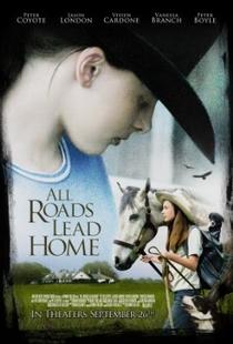 Todos os Caminhos Conduzem à Casa - Poster / Capa / Cartaz - Oficial 1