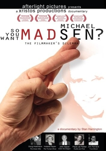 So You Want Michael Madsen? - Poster / Capa / Cartaz - Oficial 1